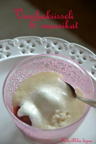 Vaniljakiisseli & mansikat