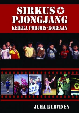 Sirkus Pjongjang - Keikka Pohjois-Koreaan